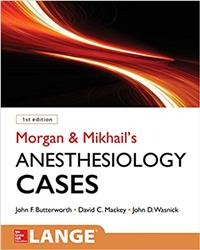 Cover Morgan and Mikhails Clinical Anesthesiology Cases