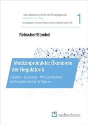 Cover Medizinprodukte: Ökonomie der Regulatorik