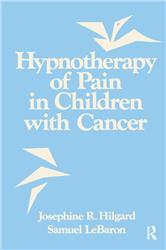 Cover Hypnotherapy of Pain In Children with Cancer