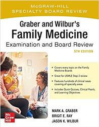 Cover Graber and Wilburs Family Medicine Examination and Board Review, Fifth Edition
