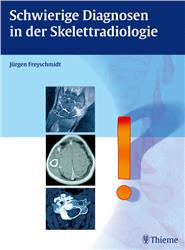 Cover Schwierige Diagnosen in der Skelettradiologie