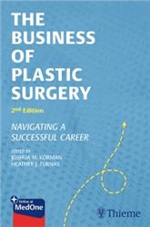Cover The Business of Plastic Surgery: Navigating a Successful Career
