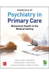 Cover Essentials of Psychiatry in Primary Care: Behavioral Health in the Medical Setting