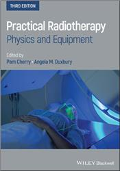 Cover Practical Radiotherapy: Physics and Equipment