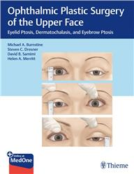Cover Ophthalmic Plastic Surgery of the Upper Face