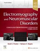 Cover Electromyography and Neuromuscular Disorders: Clinical-Electrophysiologic-Ultrasound Correlations