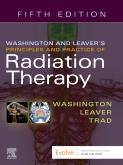 Cover Washington & Leavers Principles and Practice of Radiation Therapy