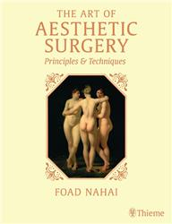 Cover The Art of Aesthetic Surgery: Principles and Techniques, Three Volume Set,