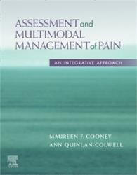 Cover Assessment and Multimodal Management of Pain: An Integrative Approach