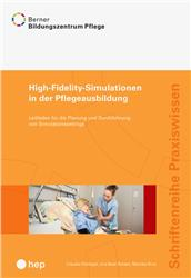 Cover High-Fidelity-Simulationen in der Pflegeausbildung