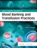 Cover Basic & Applied Concepts of Blood Banking and Transfusion Practices