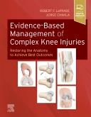 Cover Evidence-Based Management of Complex Knee Injuries