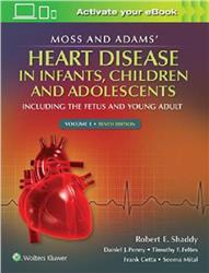 Cover Moss and Adams Heart Disease in Infants, Children, and Adolescents